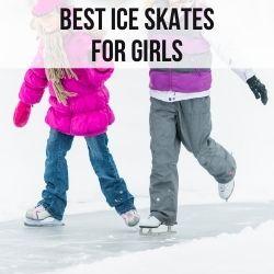 best girl ice skates